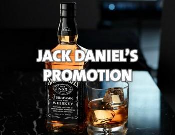 JACK DANIEL'S PROMOTION