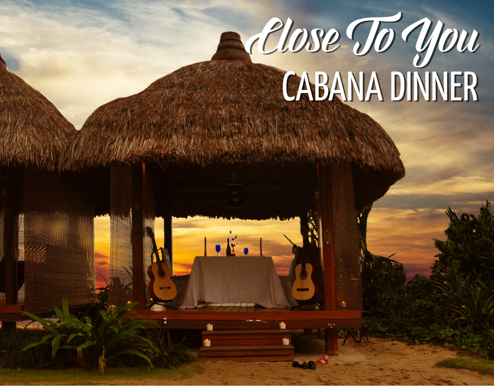 Close To You Cabana Dinner Web Thumb 2018