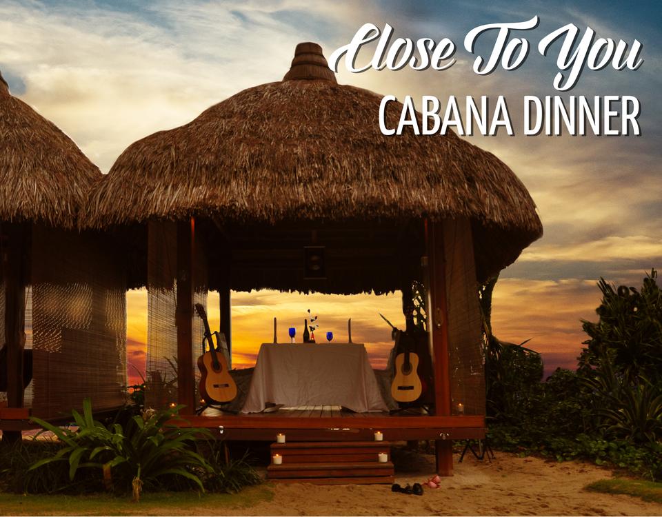 Close To You Cabana Dinner Web Thumb 2018