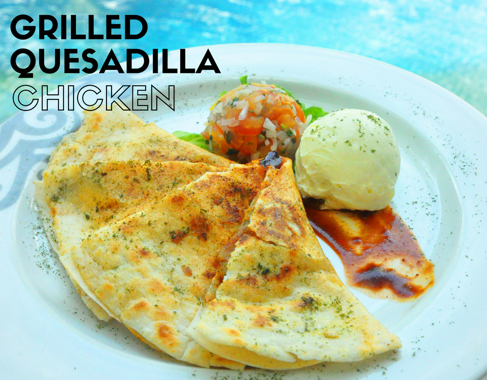 Grilled Quesadilla Chicken