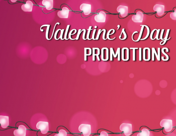Valentine's Day Promotions