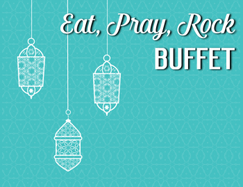 Eat, Pray, Rock Buffet