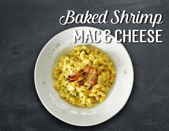 BAKED SHRIMP MAC & CHEESE